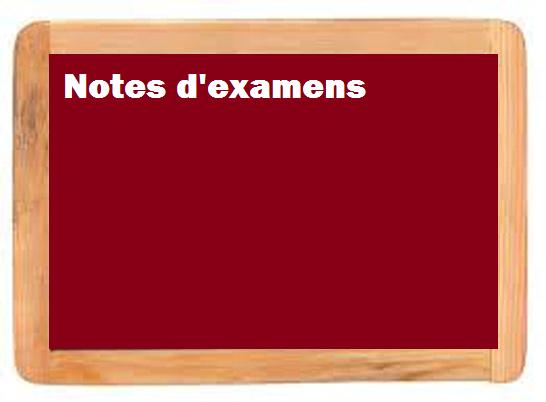 AFFICHAGE NOTES D'EXAMENS