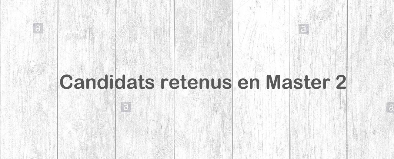Candidats externes retenus en Master 2 2021/2022
